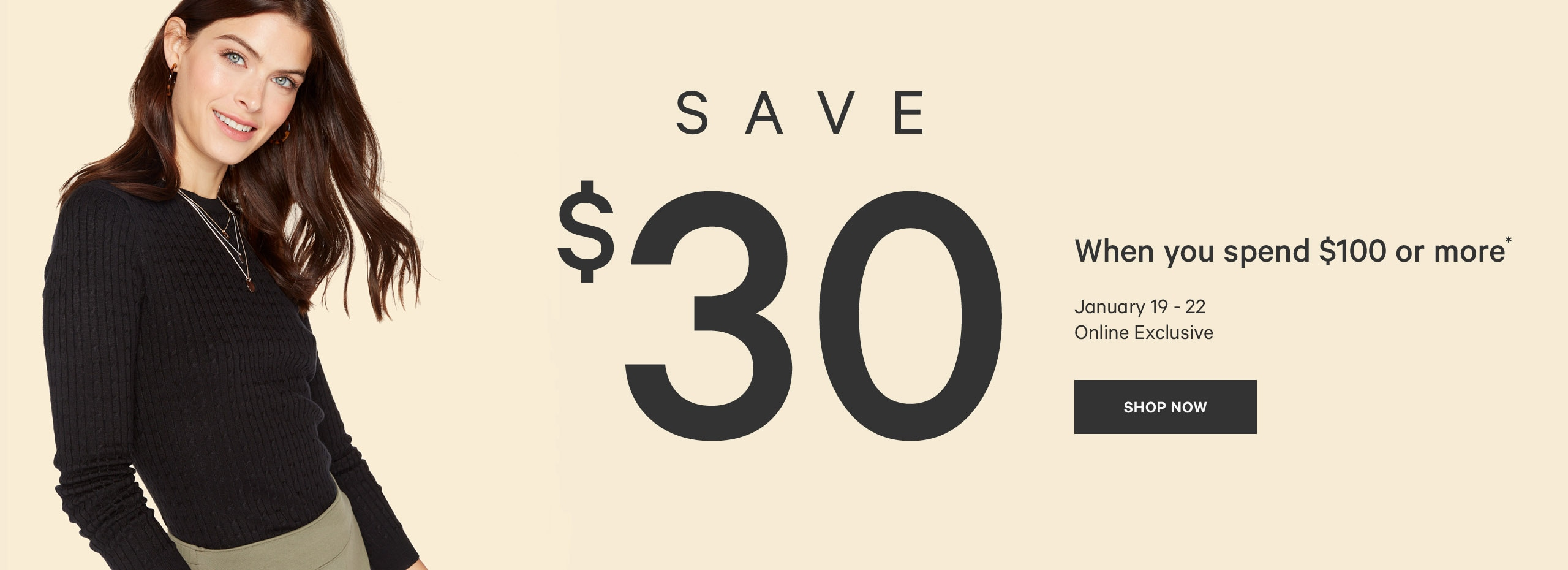 Save 30 dollars when you spend 100 dollars